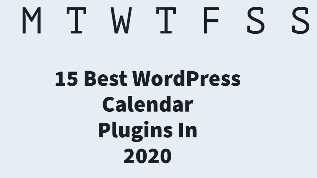 15 Best WordPress Calendar Plugins In 2020